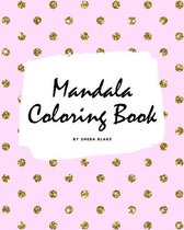 Mandala Coloring Book for Children (8x10 Coloring Book / Activity Book)