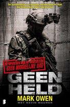 Boek cover Geen held van Mark Owen (Onbekend)