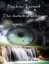 Omslag Back to Turmoil - The Darkness Within Me