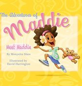The Adventures Of Maddie