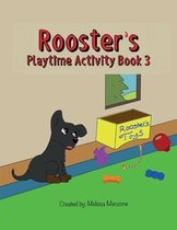 Rooster's Playtime Activity Book 3