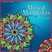 Mixed Mandalas with Uplifting Quotes!