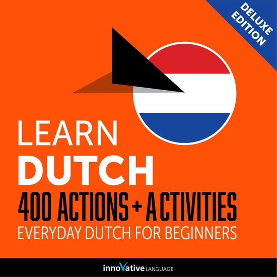Boek cover Everyday Dutch for Beginners - 400 Actions & Activities van Innovative Language Learning (Onbekend)