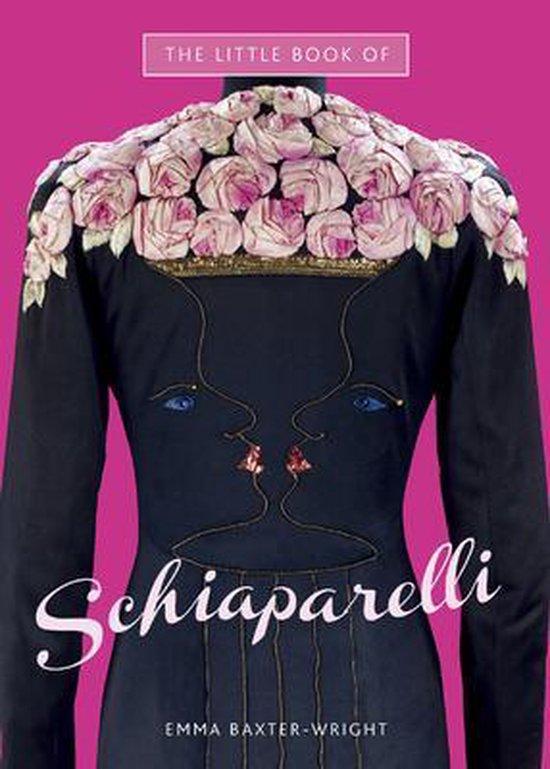 Boek cover The Little Book of Schiaparelli van Emma Baxter-Wright (Hardcover)
