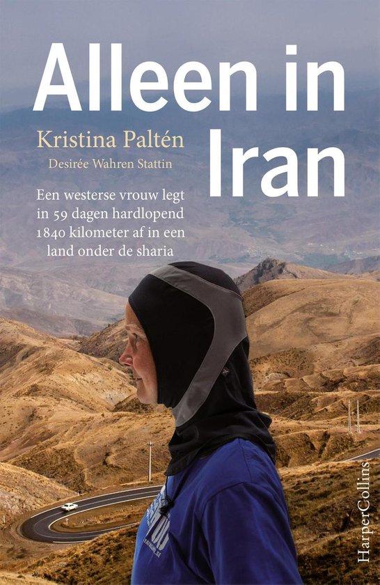 Alleen in Iran - Kristina Paltén  