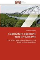 L''agriculture Alg rienne Dans La Tourmente