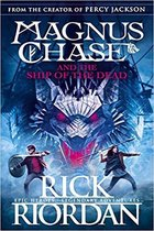 Magnus Chase and the Ship of the Dead (Book 3)
