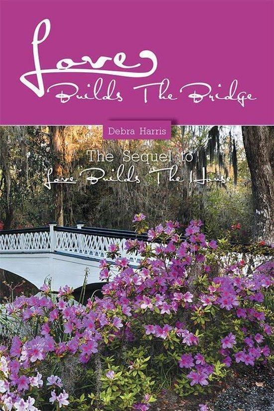 Love Builds the Bridge