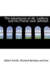 The Adventures of Mr. Ledbury and His Friend Jack Johnson