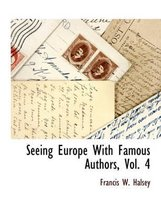 Seeing Europe with Famous Authors, Vol. 4