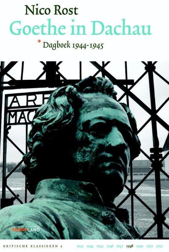 Kritische Klassieken 9 - Goethe in Dachau - Nico Rost pdf epub