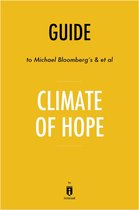 Guide to Michael Bloomberg's & et al Climate of Hope by Instaread