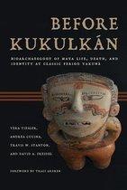 Before Kukulkan