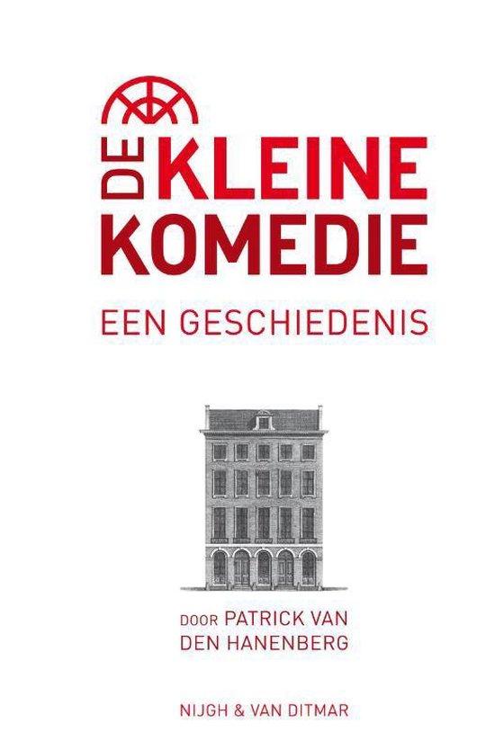 Boek cover De Kleine Komedie van Patrick van den Hanenberg