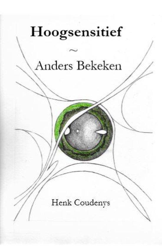 Hoogsensitief - Henk Coudenys | Fthsonline.com