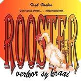 Rooster Verloor Sy Kraai