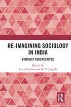 Re-Imagining Sociology in India