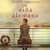 La niña alemana (The German Girl Spanish edition)