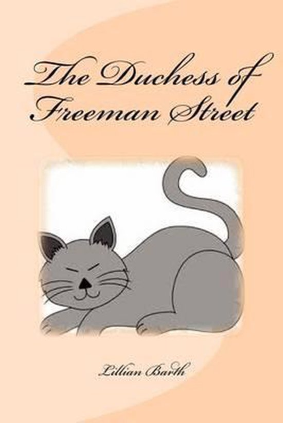 The Duchess of Freeman Street