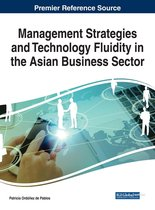 Management Strategies and Technology Fluidity in the Asian Business Sector