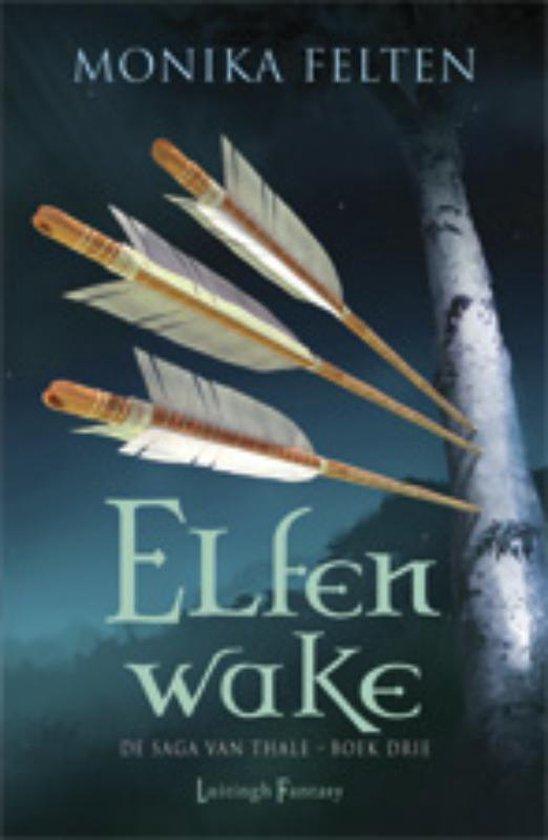 Elfenwake - Monika Felten | Fthsonline.com