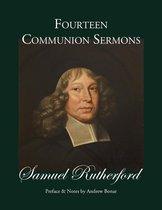 Fourteen Communion Sermons