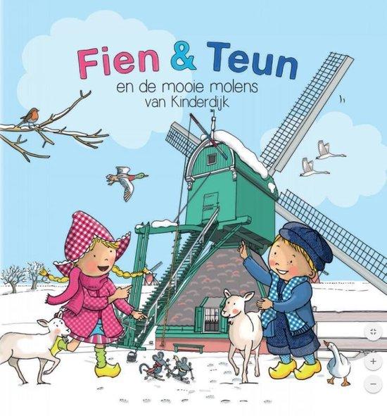 Fien & Teun - Fien & Teun en de Mooie Molens van Kinderdijk - Rene Noorderveen |