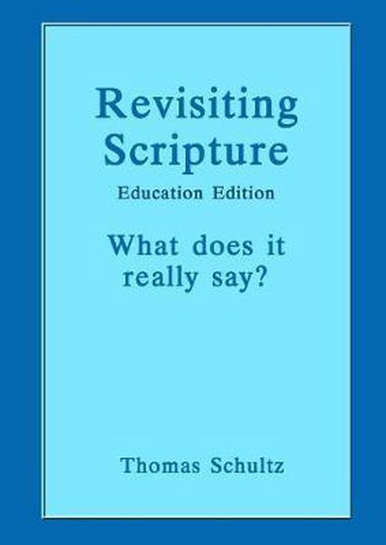 Revisiting Scripture