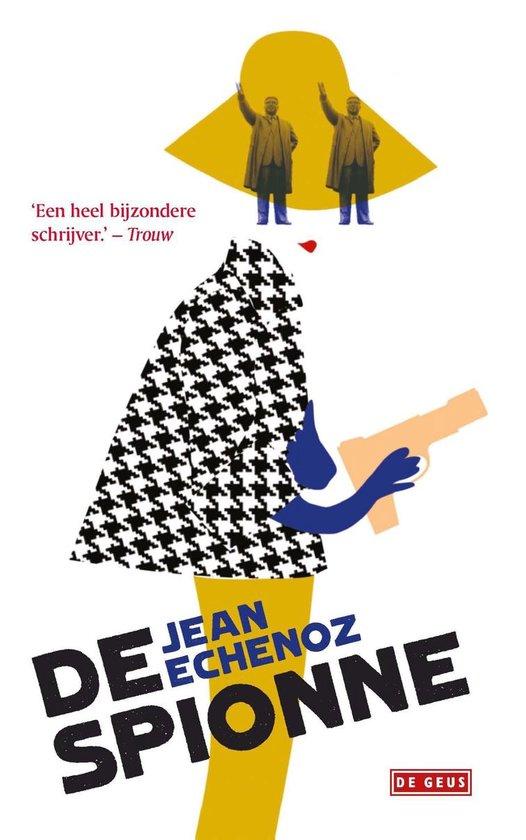 De spionne - Jean Echenoz | Fthsonline.com