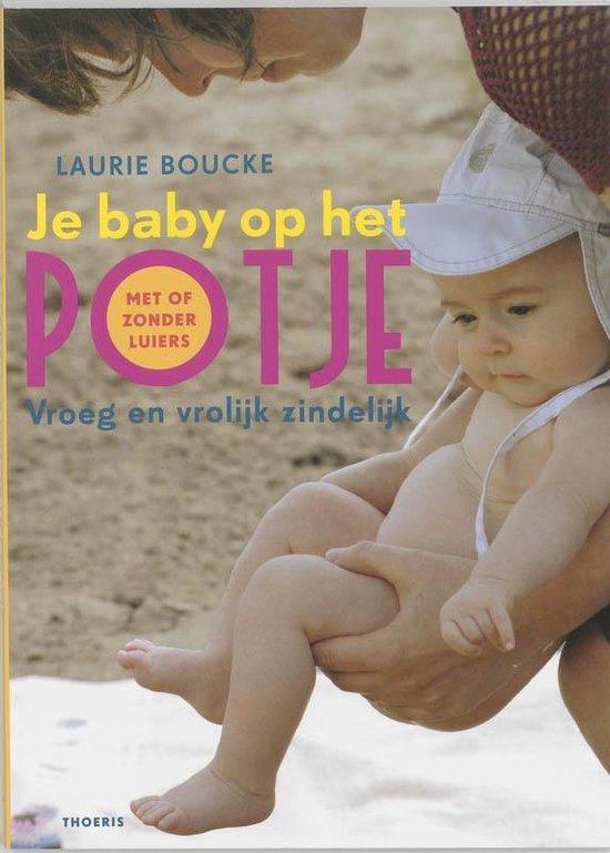 Je baby op het potje - L. Boucke  