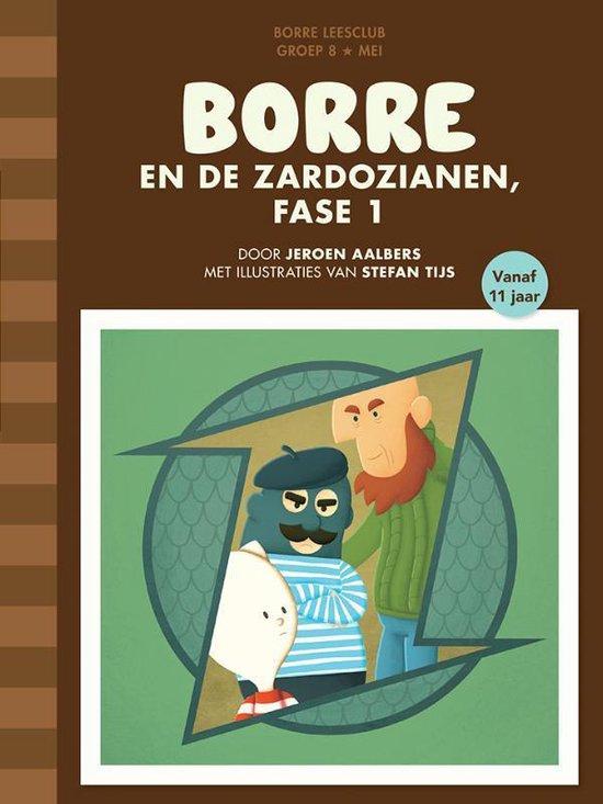 De Gestreepte Boekjes - Groep 8 mei: Borre en de Zardozianen fase 1 - Jeroen Aalbers |