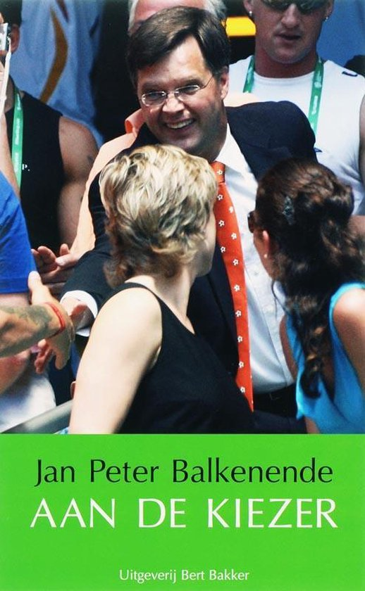Aan De Kiezer - J.P. Balkenende |