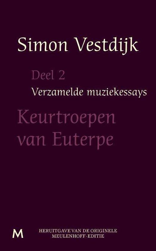 Verzamelde muziekessays deel 2 - Simon Vestdijk |
