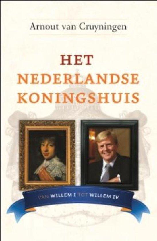 Het Nederlandse Koningshuis - Arnout van Cruyningen |