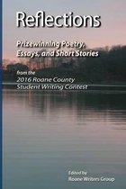 Reflections - Prizewinning Poetry, Essays and Short Stories