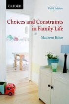 Choices and Constraints in Family Life