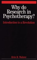 Why Do Research in Psychotherapy?