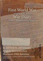 61 DIVISION 183 Infantry Brigade Worcestershire Regiment 2/8th Battalion