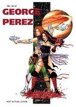 The Art Of George Perez