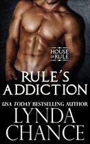 Rule's Addiction