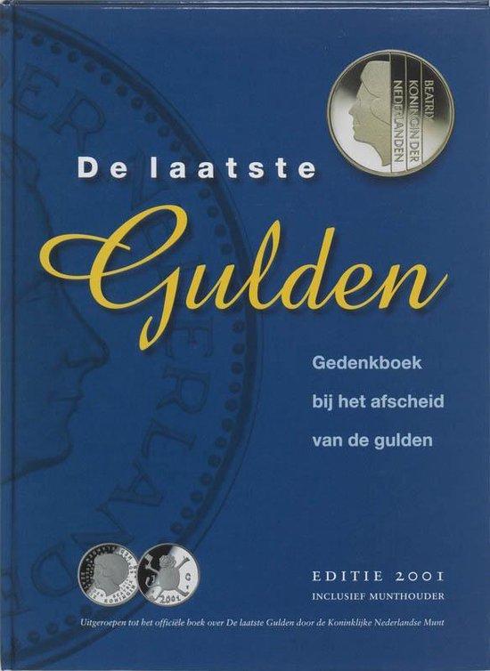 De Laatste Gulden - M.J. Luites |