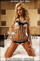 The VIP Room (Hotwife Interracial Cuckolding Erotica)