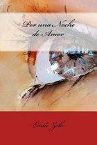 Por Una Noche de Amor (Spanish Edition)