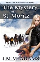 The Mystery of St. Moritz