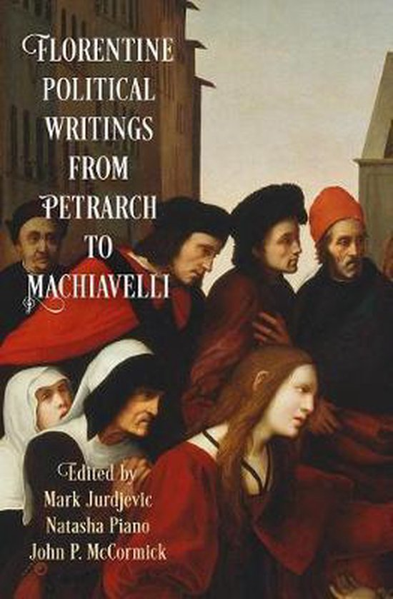 Boek cover Florentine Political Writings from Petrarch to Machiavelli van  (Paperback)