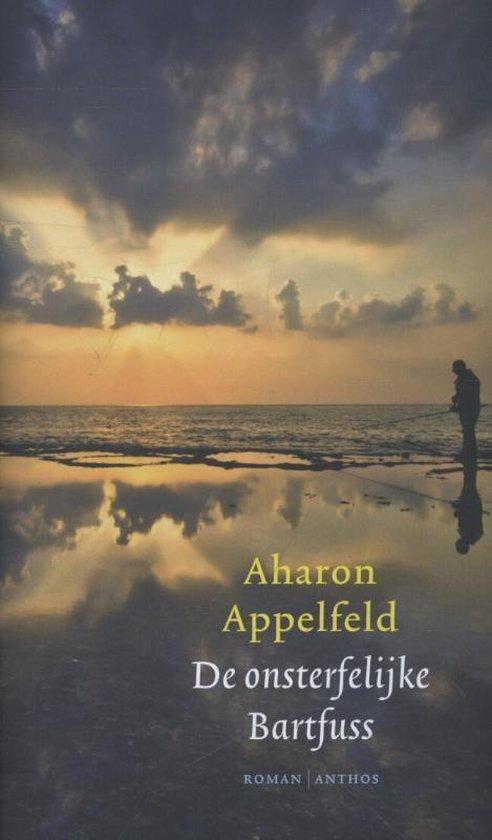 De onsterfelijke Bartfuss - Aharon Appelfeld | Fthsonline.com