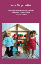 Yarn Shop Ladies, Knitting Patterns fit American Girl and other 18-Inch Dolls