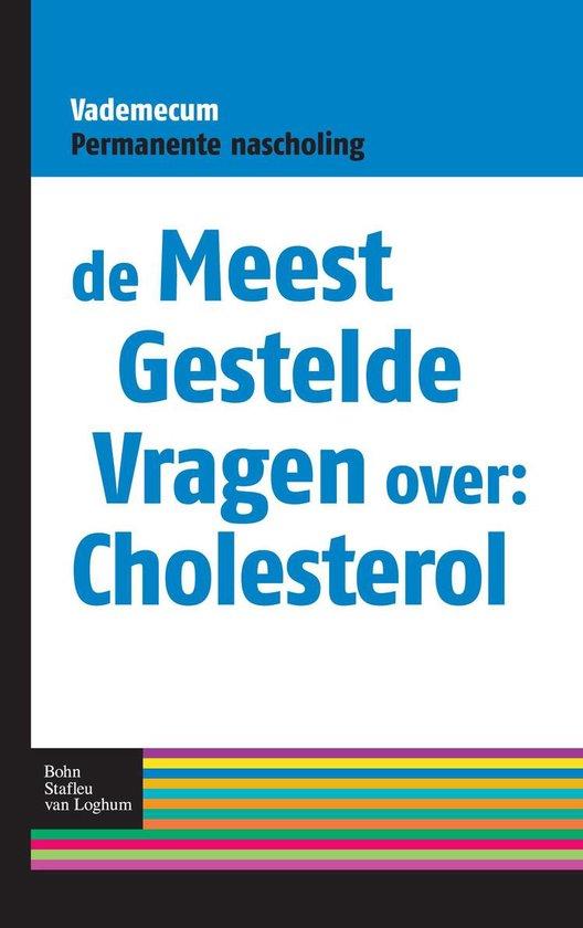 De meest gestelde vragen over: cholesterol - Albert Schoenmaker | Fthsonline.com
