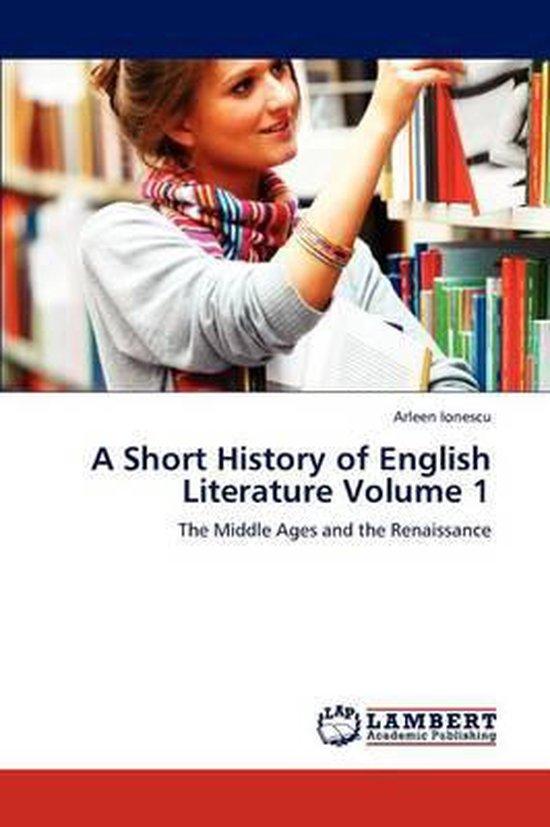 A Short History of English Literature Volume 1
