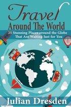 Boek cover Travel Around the World van Julian Dresden